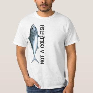 Thunnus orientalis - Not a Cold Fish T-shirt