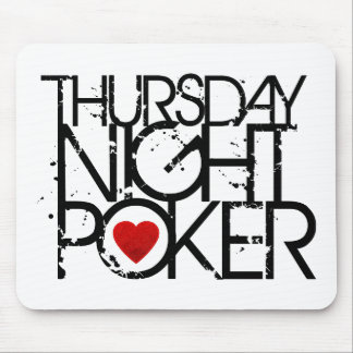 Thursday Night Poker Mouse Pad