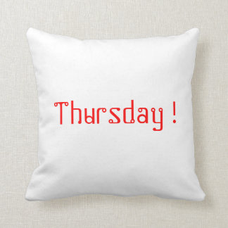Thursday pillow