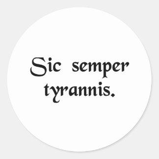 Thus always to tyrants. stickers