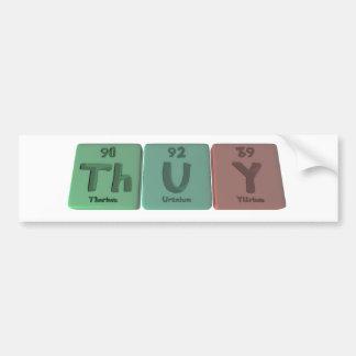 Thuy as Thorium Uranium Yttrium Bumper Sticker