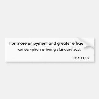THX 1138 - Consumo 2 Pegatina De Parachoque