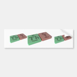 Thy as Th Thorium and Y Yttrium Bumper Sticker