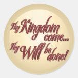 Thy Kingdom Come-1 Sticker