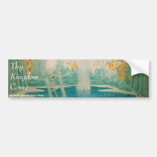 Thy Kingdom Come Bumper Sticker