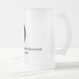 Thy Liver is Evil! It Must be Puni... Frosted Glass Beer Mug