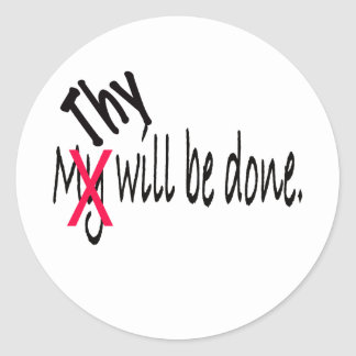Thy Will Be Done Classic Round Sticker