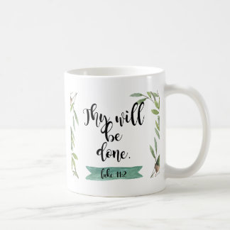 Thy will be done coffee mug
