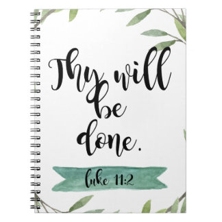 Thy will be done notebook