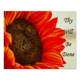 Thy Will Be Done Sunflower Poster