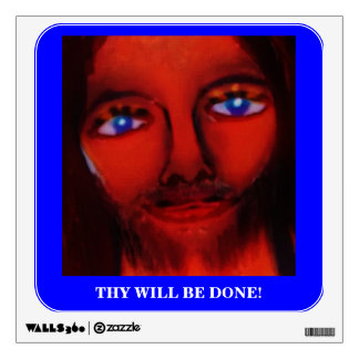 THY WILL BE DONE WALL DECAL