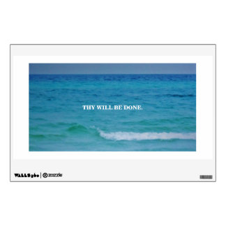 THY WILL BE DONE WALL STICKER