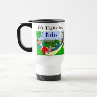 Thyme (Time) to Relax - Ralphie Travel Mug