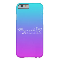 Thyroid Awareness Barely There iPhone 6 Case