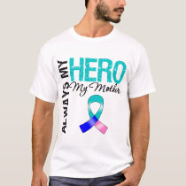 Thyroid Cancer ALWAYS MY HERO MY Mother T-Shirt