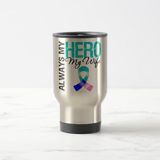 Thyroid Cancer ALWAYS MY HERO MY WIFE Mugs