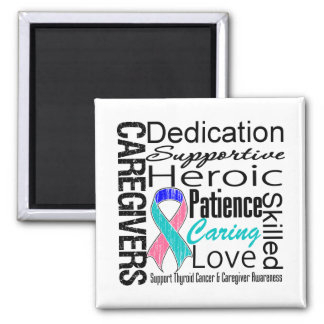 Thyroid Cancer Caregivers Collage 2 Inch Square Magnet
