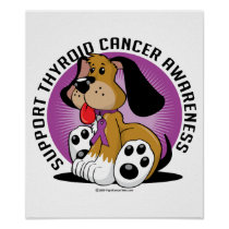 Thyroid Cancer Dog Poster