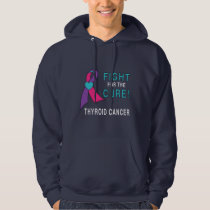 Thyroid Cancer: Fight for the Cure! Hoodie
