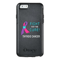 Thyroid Cancer: Fight for the Cure! OtterBox iPhone 6/6s Case