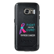 Thyroid Cancer: Fight for the Cure! OtterBox Samsung Galaxy S7 Case