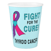 Thyroid Cancer: Fight for the Cure! Paper Cup