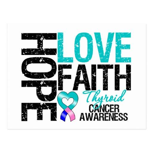 Thyroid Cancer Hope Love Faith Post Card