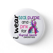 Thyroid Cancer I Wear Ribbon For Awareness 43 Button