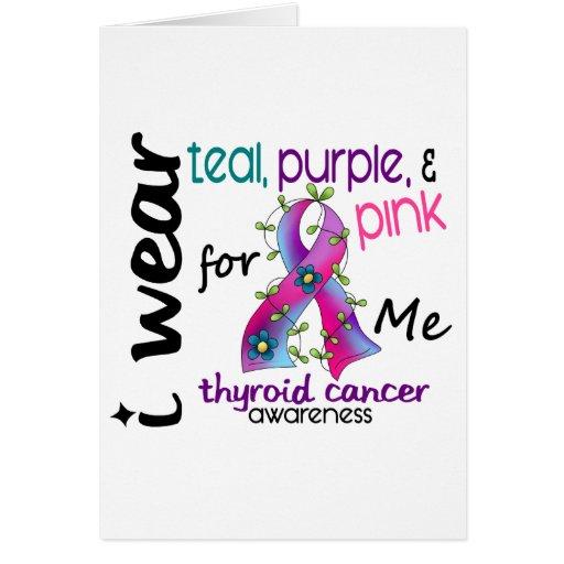 Thyroid Cancer I Wear Ribbon For ME 43 Greeting Card
