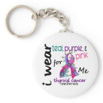 Thyroid Cancer I Wear Ribbon For ME 43 Keychain