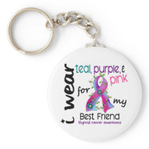Thyroid Cancer I Wear Ribbon For My Best Friend 43 Keychain