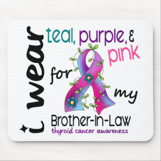 Thyroid Cancer I Wear Ribbon For My Brother-In-Law Mouse Pad