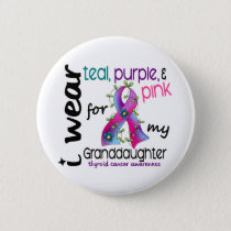 Thyroid Cancer I Wear Ribbon For My Granddaughter Pinback Button