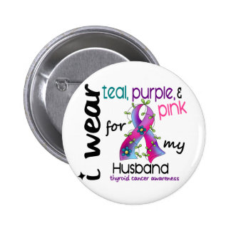 Thyroid Cancer I Wear Ribbon For My Husband 43 Pinback Button