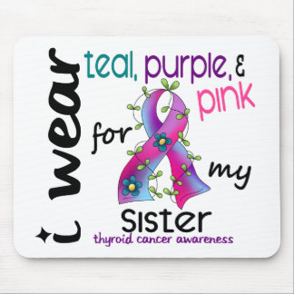 Thyroid Cancer I Wear Ribbon For My Sister 43 Mouse Pad
