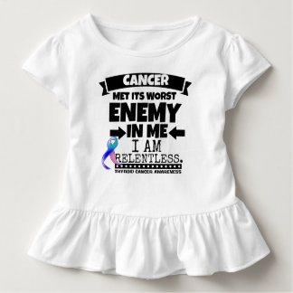 Thyroid Cancer Met Its Worst Enemy in Me Toddler T-shirt