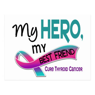 Thyroid Cancer MY HERO MY BEST FRIEND 42 Postcard