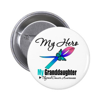 Thyroid Cancer My Hero My Granddaughter Pin