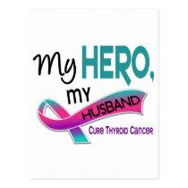 Thyroid Cancer MY HERO MY HUSBAND 42 Postcard