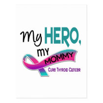Thyroid Cancer MY HERO MY MOMMY 42 Postcard