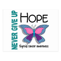 Thyroid Cancer Never Give Up Hope Butterfly 4.1 Postcard