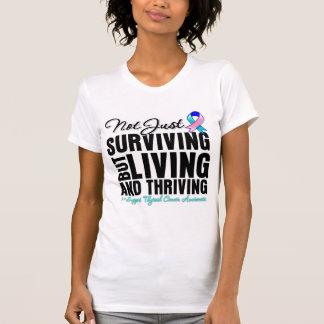 Thyroid Cancer Not Just Surviving But Living T-Shirt