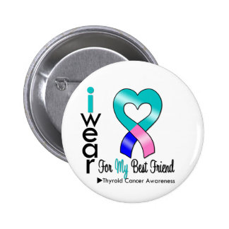 Thyroid Cancer Ribbon For My Best Friend Pins