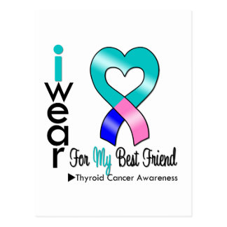 Thyroid Cancer Ribbon For My Best Friend Postcard
