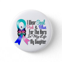 Thyroid Cancer Ribbon Hero My Daughter Pinback Button