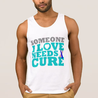 Thyroid Cancer Someone I Love Needs A Cure Tanktops