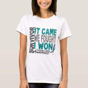 Thyroid Cancer Survivor It Came We Fought I Won T-Shirt