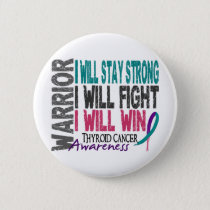 Thyroid Cancer Warrior Pinback Button