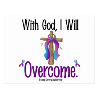 Thyroid Cancer With God I Will Overcome Postcard