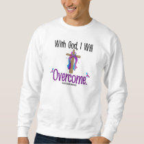 Thyroid Cancer With God I Will Overcome Sweatshirt